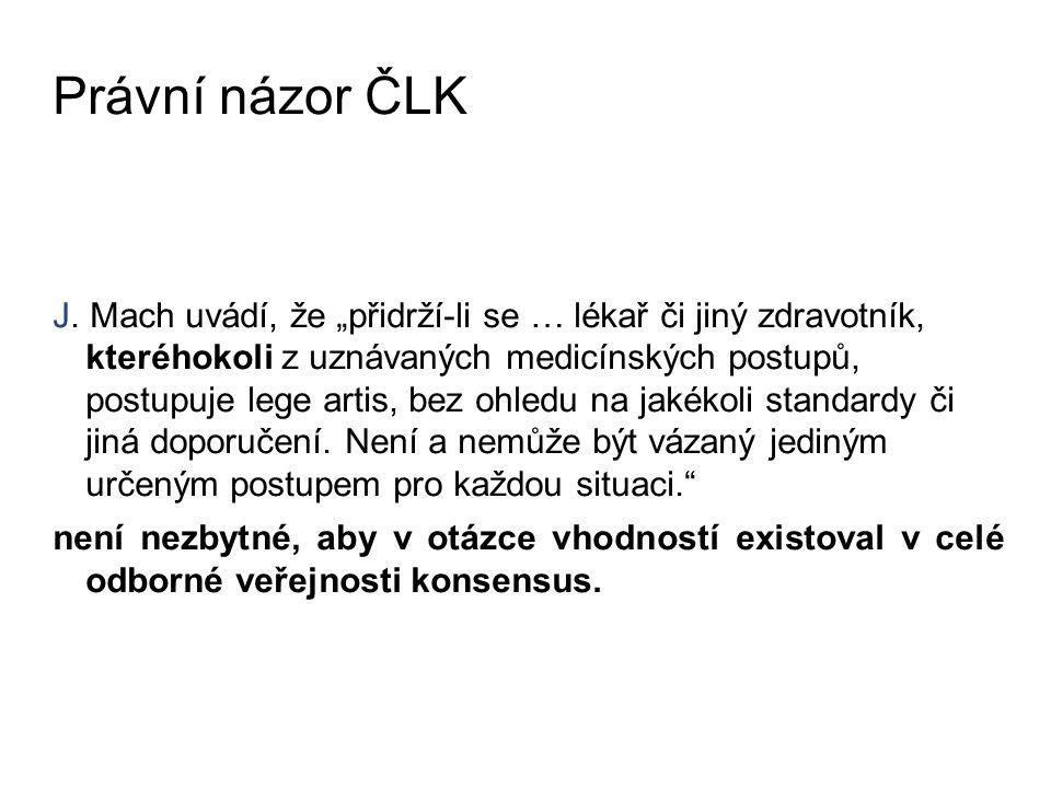 Právní názor ČLK J.