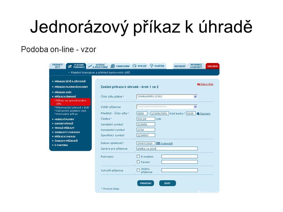 Jednorázový příkaz k úhradě Podoba on-line - vzor