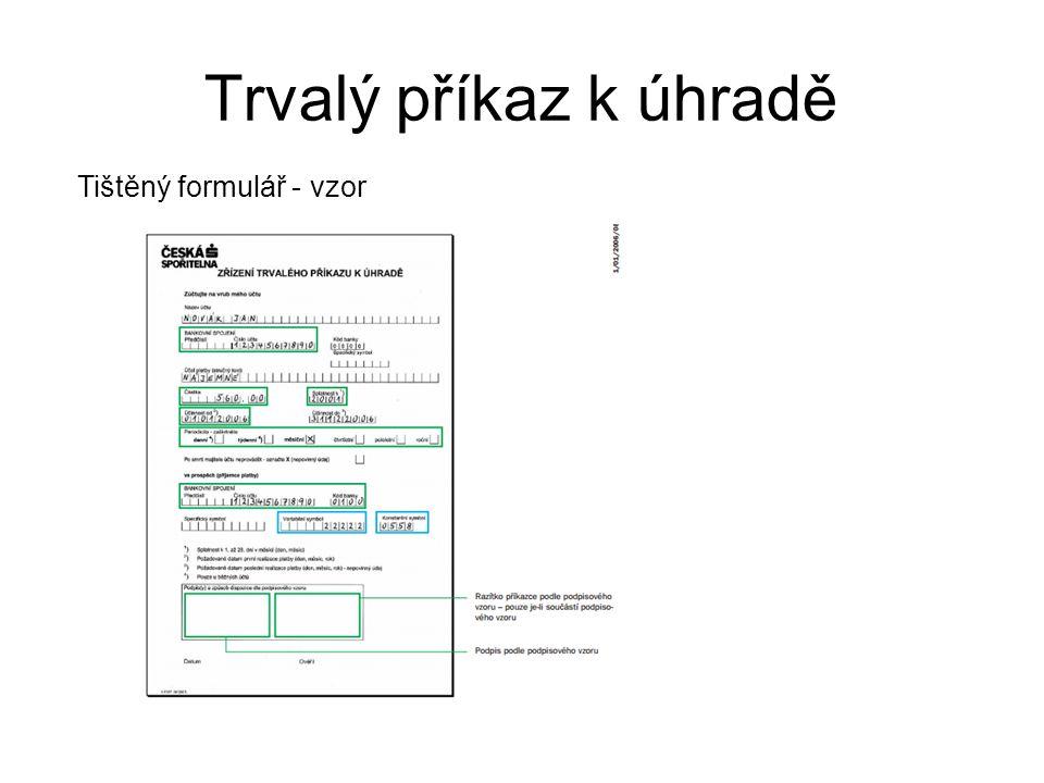 Trvalý příkaz k úhradě Tištěný formulář - vzor