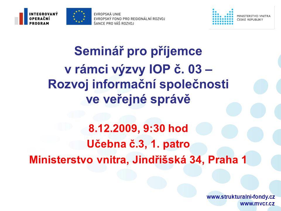 Seminář pro příjemce v rámci výzvy IOP č.