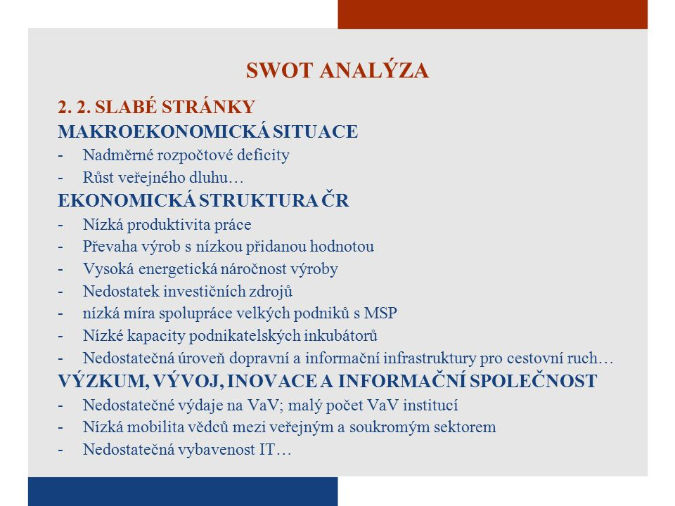 SWOT ANALÝZA 2. 2.