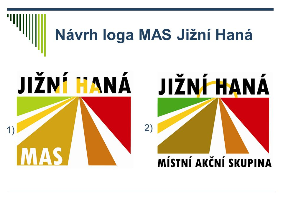 Návrh loga MAS Jižní Haná 1) 2)