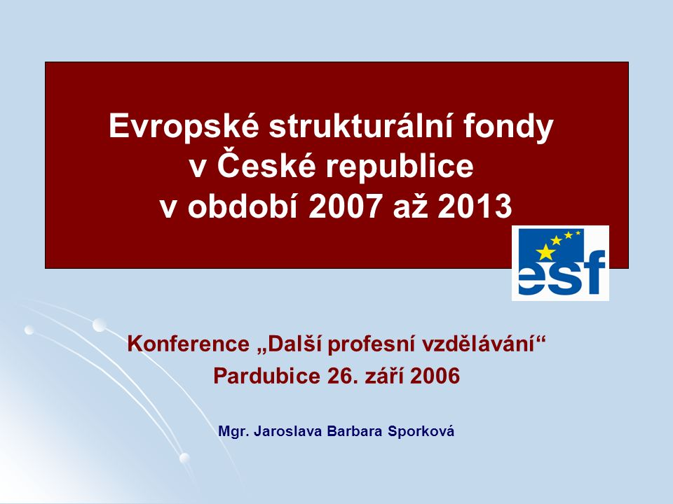 22 / 49 Globální cíl: Zvýšit zaměstnanost lidí v ČR na úroveň průměru 10 nejlepších zemí EU 5 specifických cílů OP Lidské zdroje a zaměstnanost