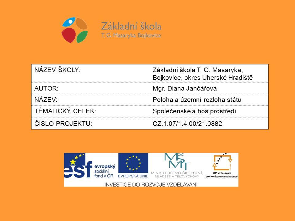 NÁZEV ŠKOLY:Základní škola T. G. Masaryka, Bojkovice, okres Uherské Hradiště AUTOR:Mgr.