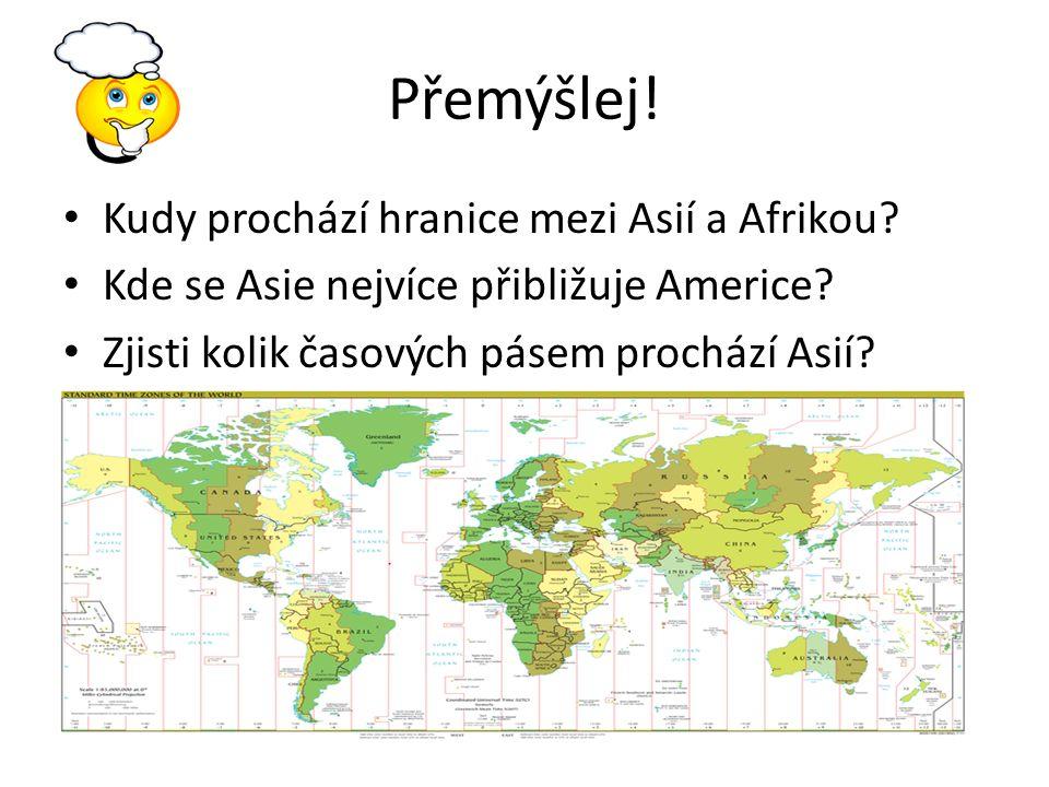 Přemýšlej. Kudy prochází hranice mezi Asií a Afrikou.