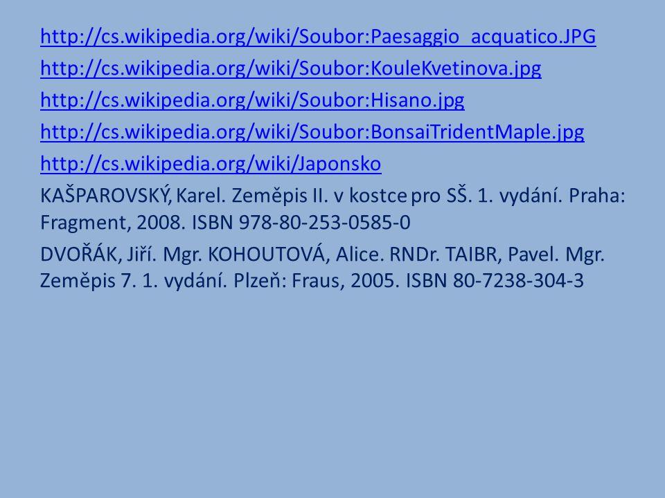 http://cs.wikipedia.org/wiki/Soubor:Paesaggio_acquatico.JPG http://cs.wikipedia.org/wiki/Soubor:KouleKvetinova.jpg http://cs.wikipedia.org/wiki/Soubor
