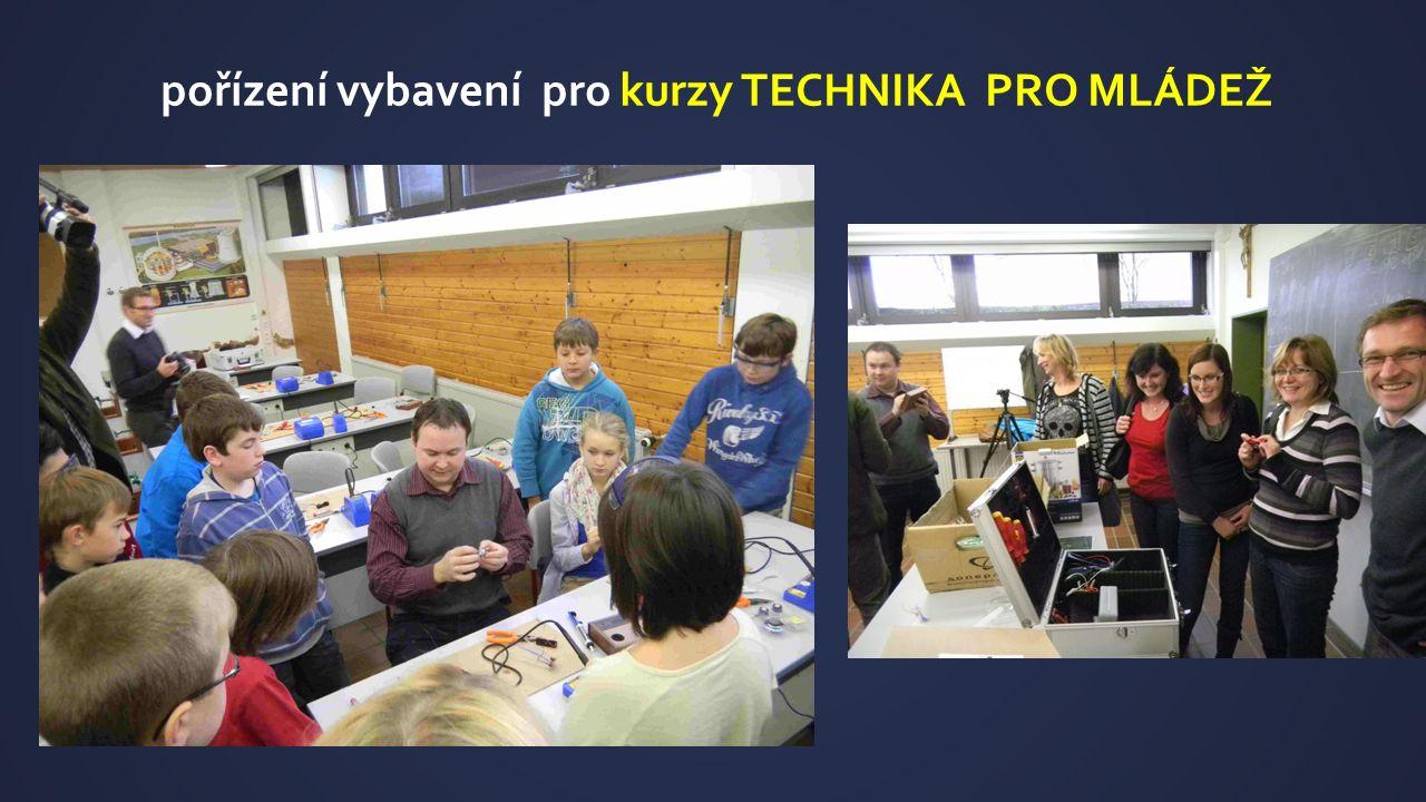 pořízení vybavení pro kurzy TECHNIKA PRO MLÁDEŽ