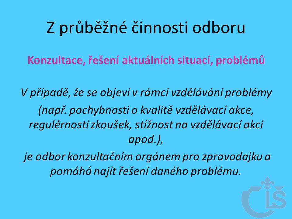 Z průběžné činnosti odboru Konzultace, řešení aktuálních situací, problémů V případě, že se objeví v rámci vzdělávání problémy (např.