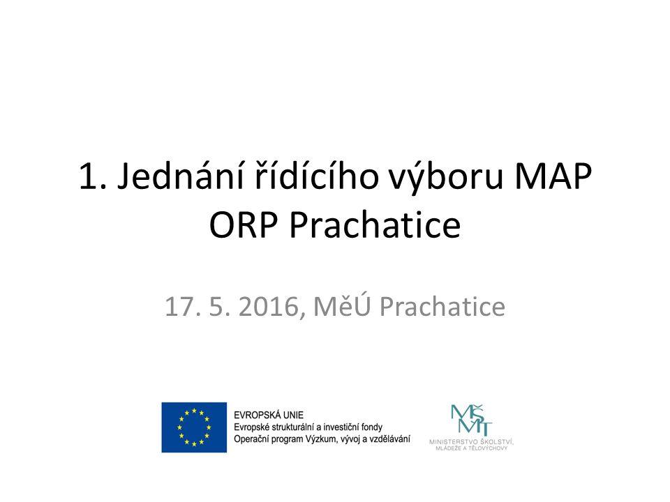 1. Jednání řídícího výboru MAP ORP Prachatice 17. 5. 2016, MěÚ Prachatice
