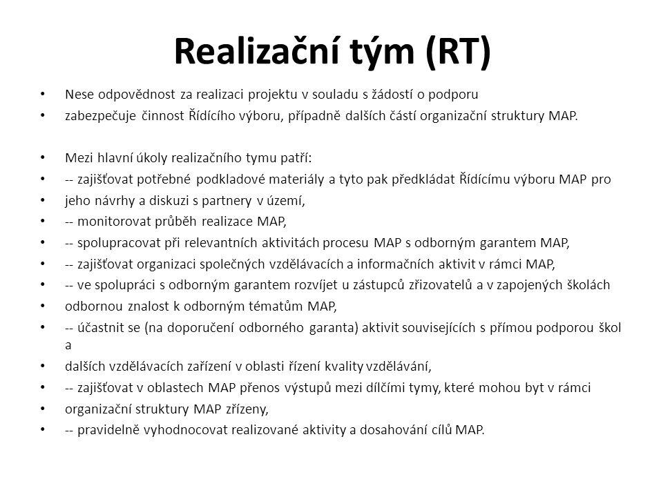 Realizační tým (RT) Nese odpovědnost za realizaci projektu v souladu s žádostí o podporu zabezpečuje činnost Řídícího výboru, případně dalších částí organizační struktury MAP.