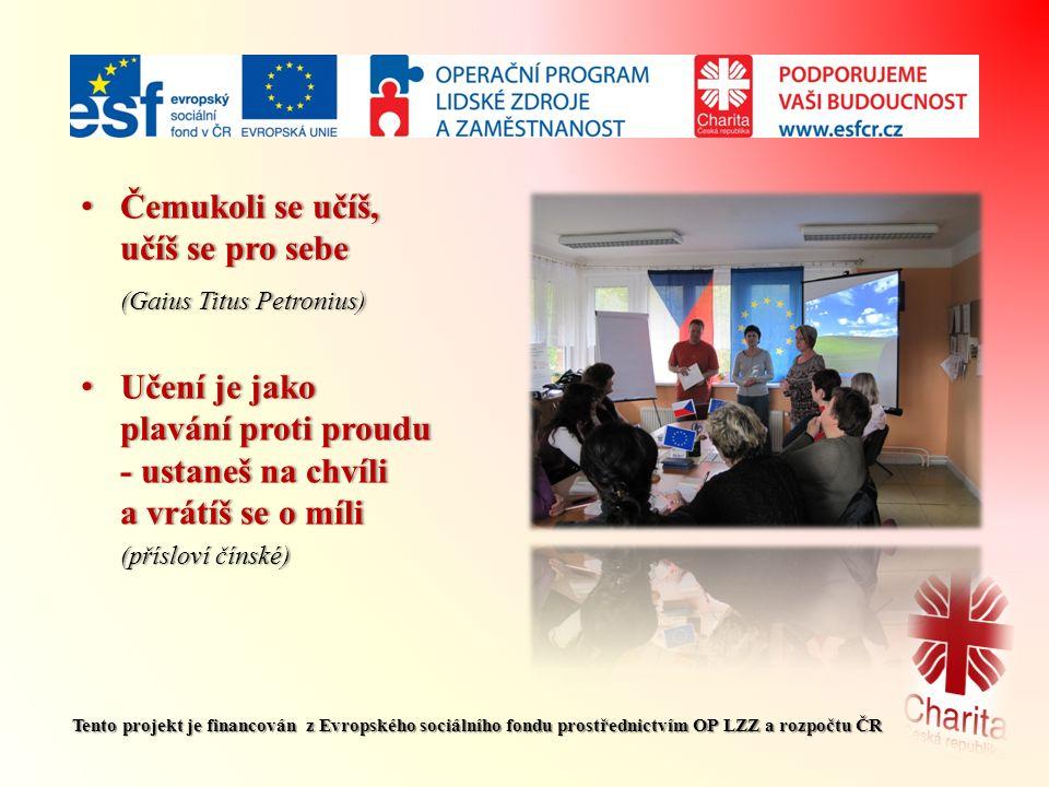 Tento projekt je financován z Evropského sociálního fondu prostřednictvím OP LZZ a rozpočtu ČR