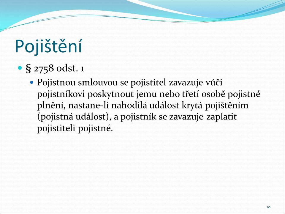 Pojištění § 2758 odst.