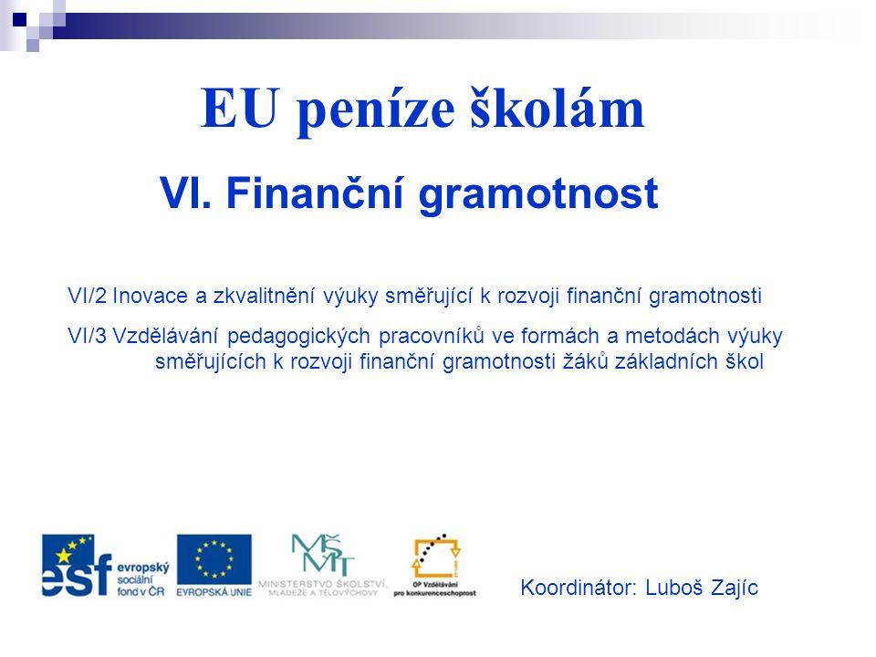 EU peníze školám VI.