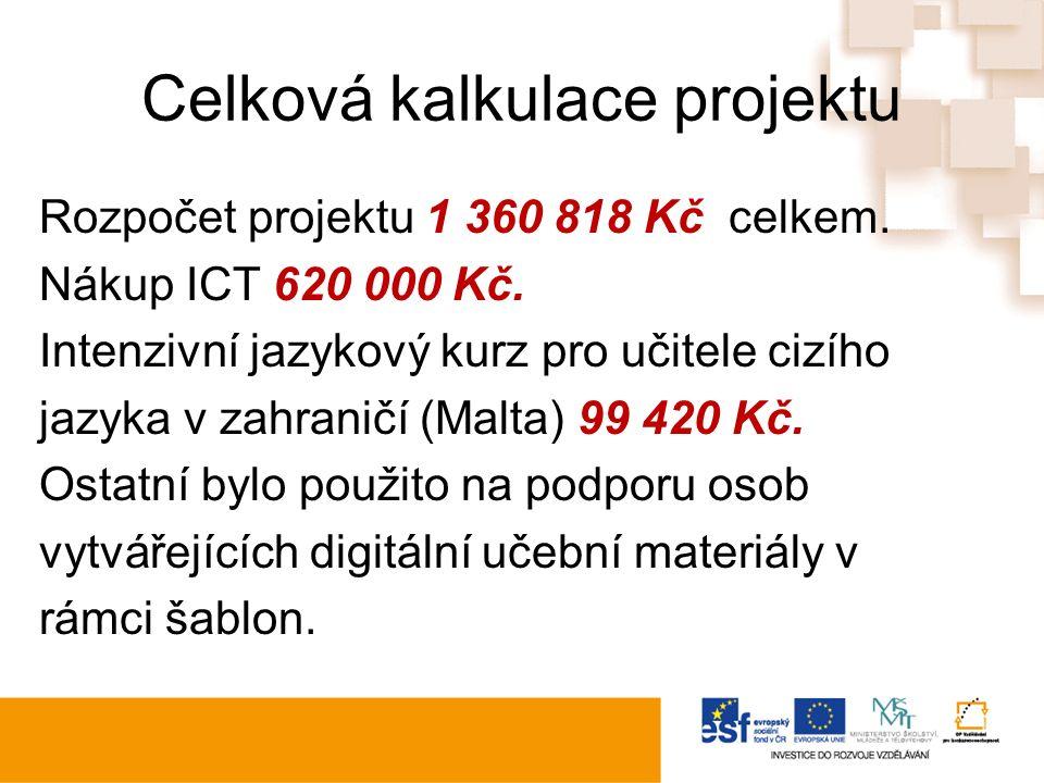 Celková kalkulace projektu Rozpočet projektu 1 360 818 Kč celkem.
