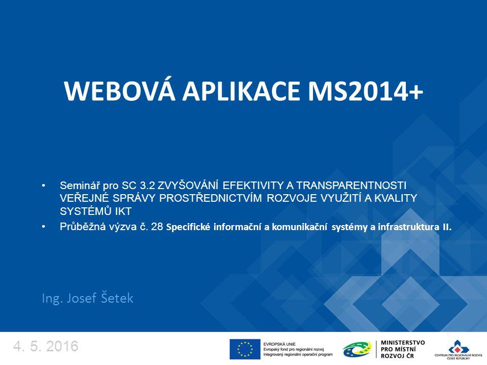 WEBOVÁ APLIKACE MS2014+ Ing.