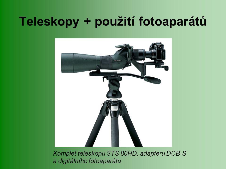 Teleskopy + použití fotoaparátů Komplet teleskopu STS 80HD, adapteru DCB-S a digitálního fotoaparátu.