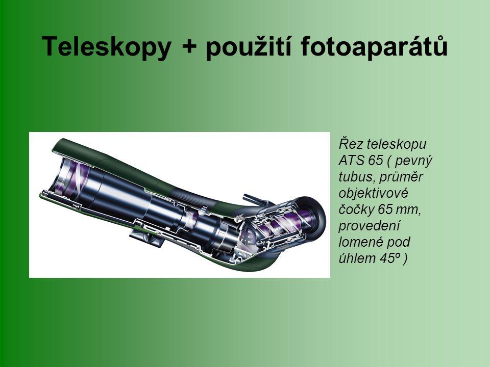 Teleskopy + použití fotoaparátů Největší předností teleskopů je ovšem jejich velké zvětšení.