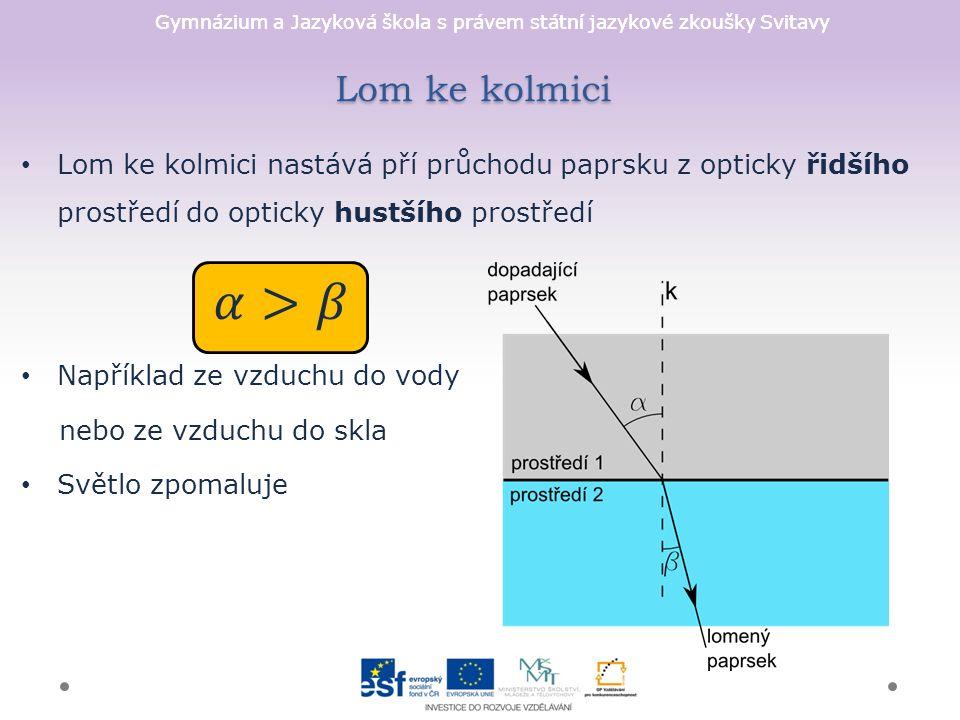 Gymnázium a Jazyková škola s právem státní jazykové zkoušky Svitavy Lom ke kolmici