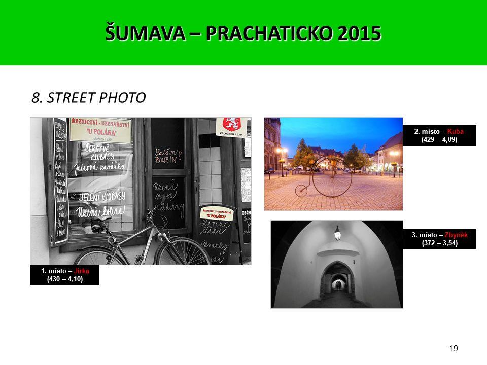 18 7. ŽENA 1. místo – Zbyněk (425 – 4,05) 2. místo – Miklís (417 – 3,97) 3. místo – Jirka (391 – 3,72) ŠUMAVA – PRACHATICKO 2015