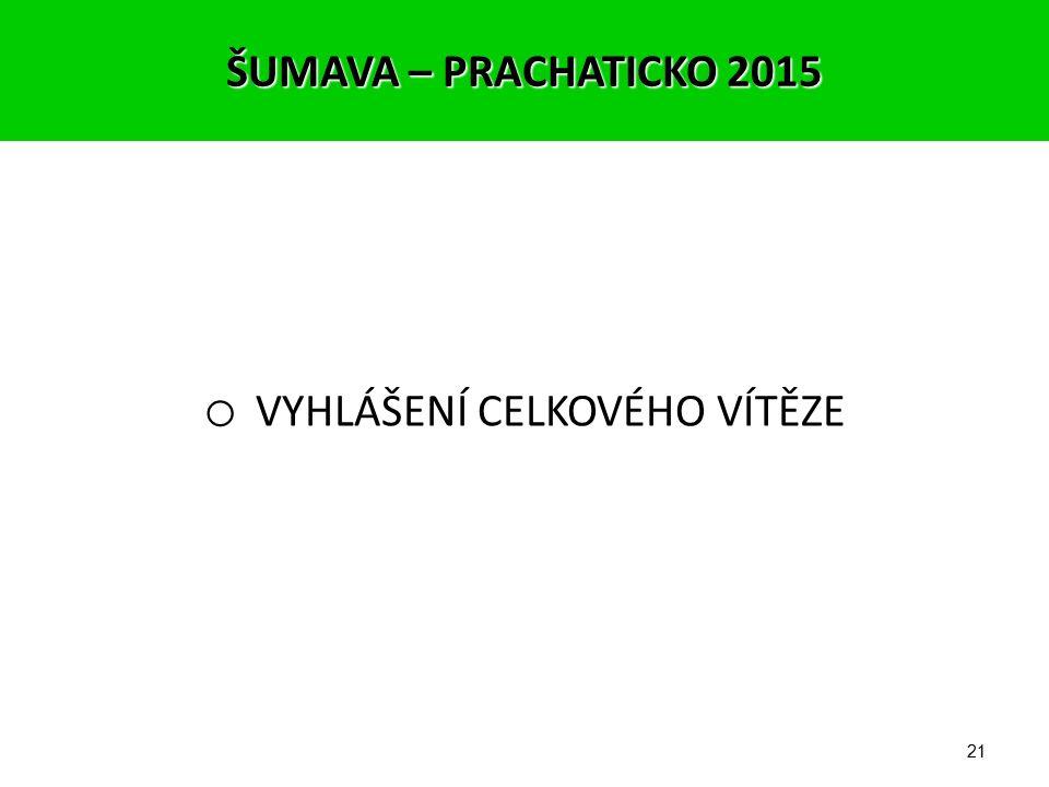 20 Celkové výsledky podle témat: ŠUMAVA – PRACHATICKO 2015