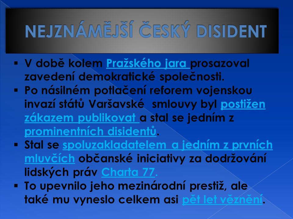  V době kolem Pražského jara prosazoval zavedení demokratické společnosti.