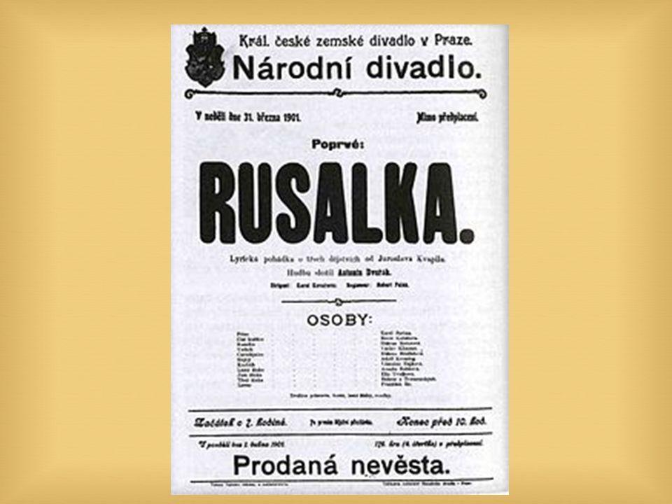  Romantická pohádková opera. Premiéru měla 31.
