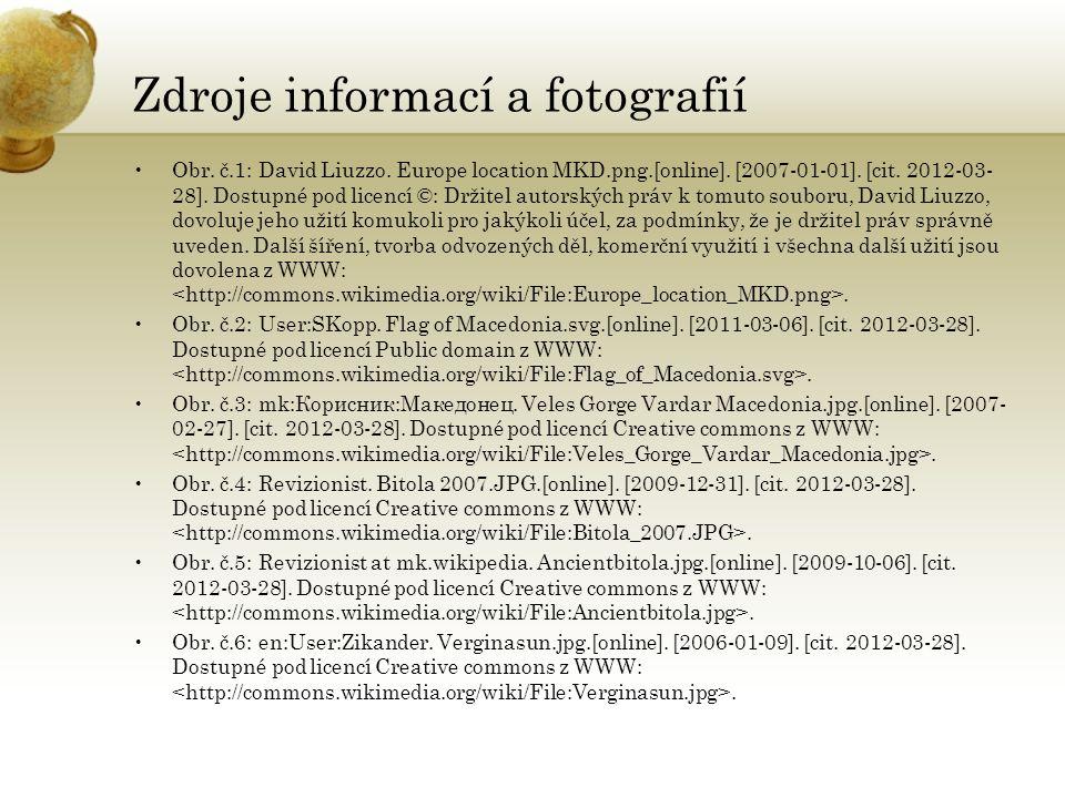 Zdroje informací a fotografií Obr.č.1: David Liuzzo.