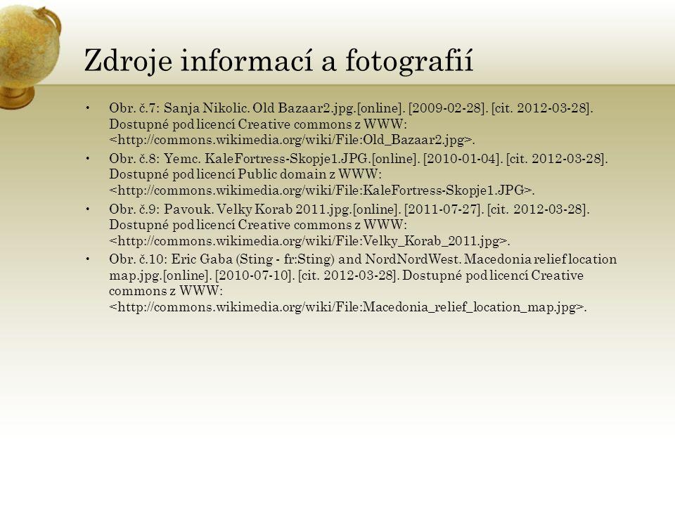 Zdroje informací a fotografií Obr.č.7: Sanja Nikolic.