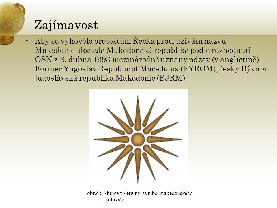 Zajímavost Aby se vyhovělo protestům Řecka proti užívání názvu Makedonie, dostala Makedonská republika podle rozhodnutí OSN z 8.