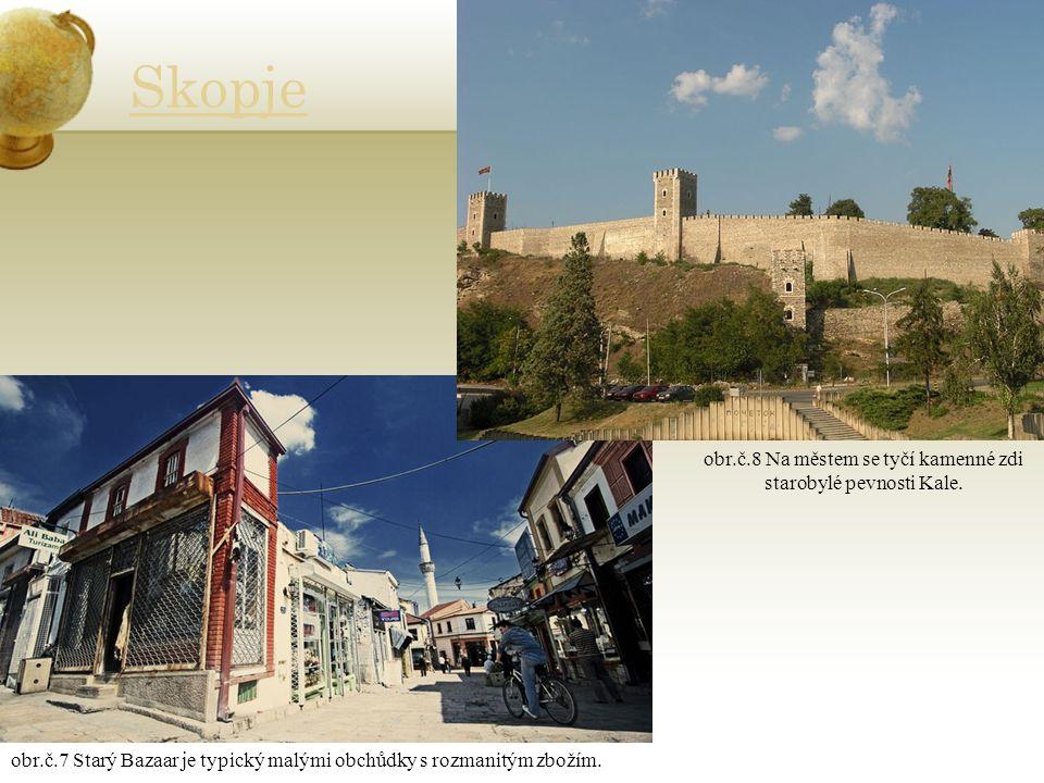 Skopje obr.č.7 Starý Bazaar je typický malými obchůdky s rozmanitým zbožím.