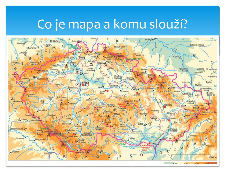 Mapa je zmenšený obraz zemského povrchu, např. České republiky.