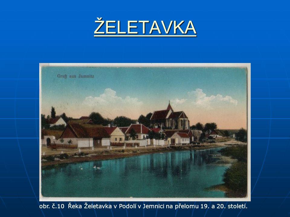 ŽELETAVKA obr. č.10 Řeka Želetavka v Podolí v Jemnici na přelomu 19. a 20. století.