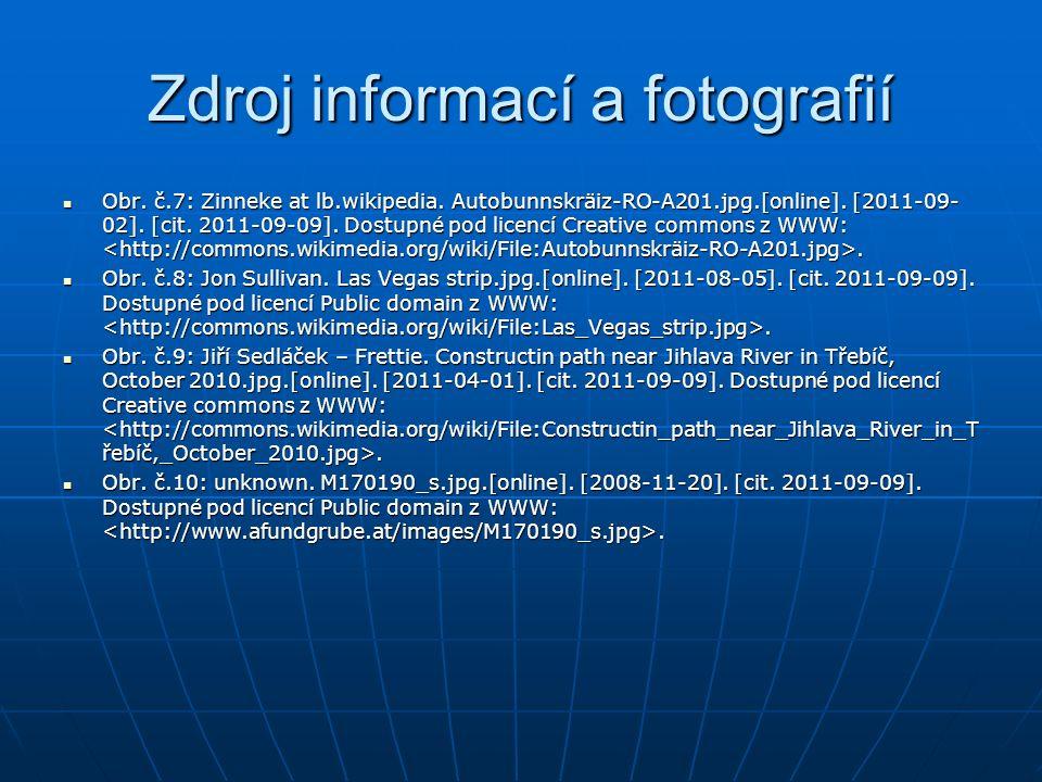 Zdroj informací a fotografií Obr. č.7: Zinneke at lb.wikipedia.