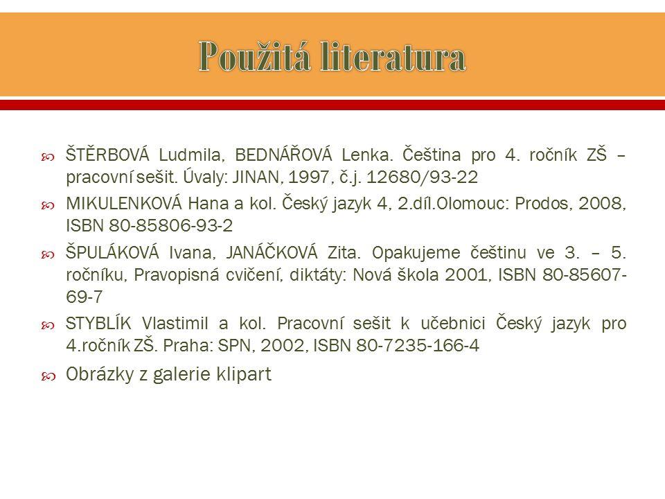  ŠTĚRBOVÁ Ludmila, BEDNÁŘOVÁ Lenka. Čeština pro 4.