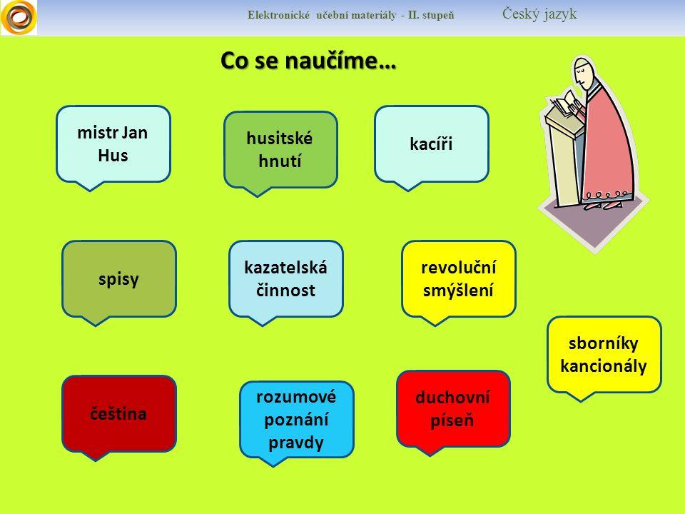Co se naučíme… Co se naučíme… Elektronické učební materiály - II.
