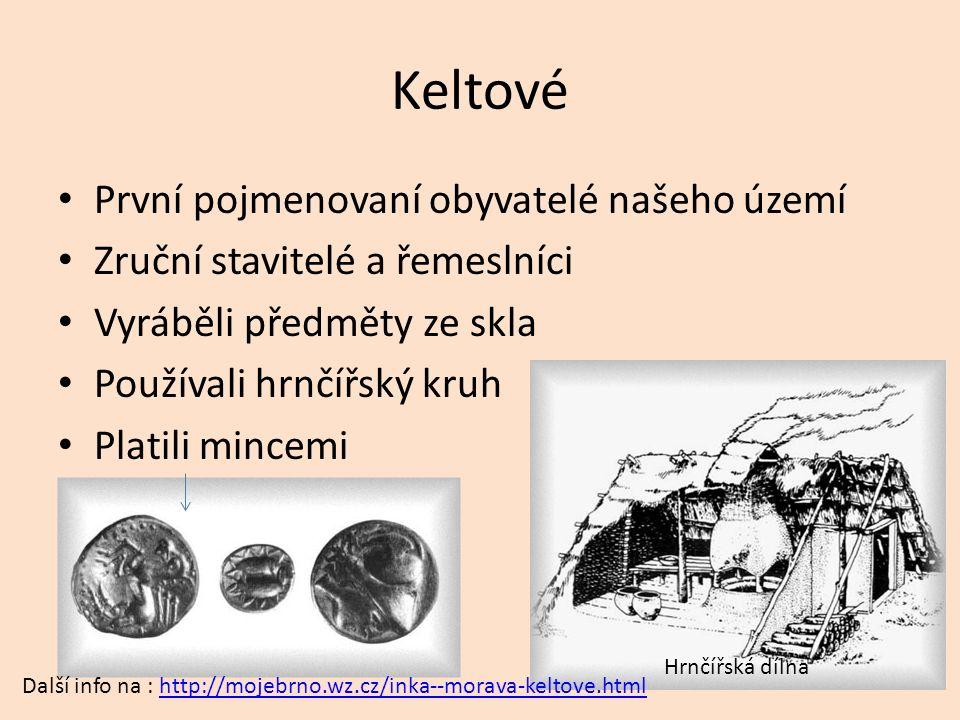 Slované Přicházeli od 5.století n.l.