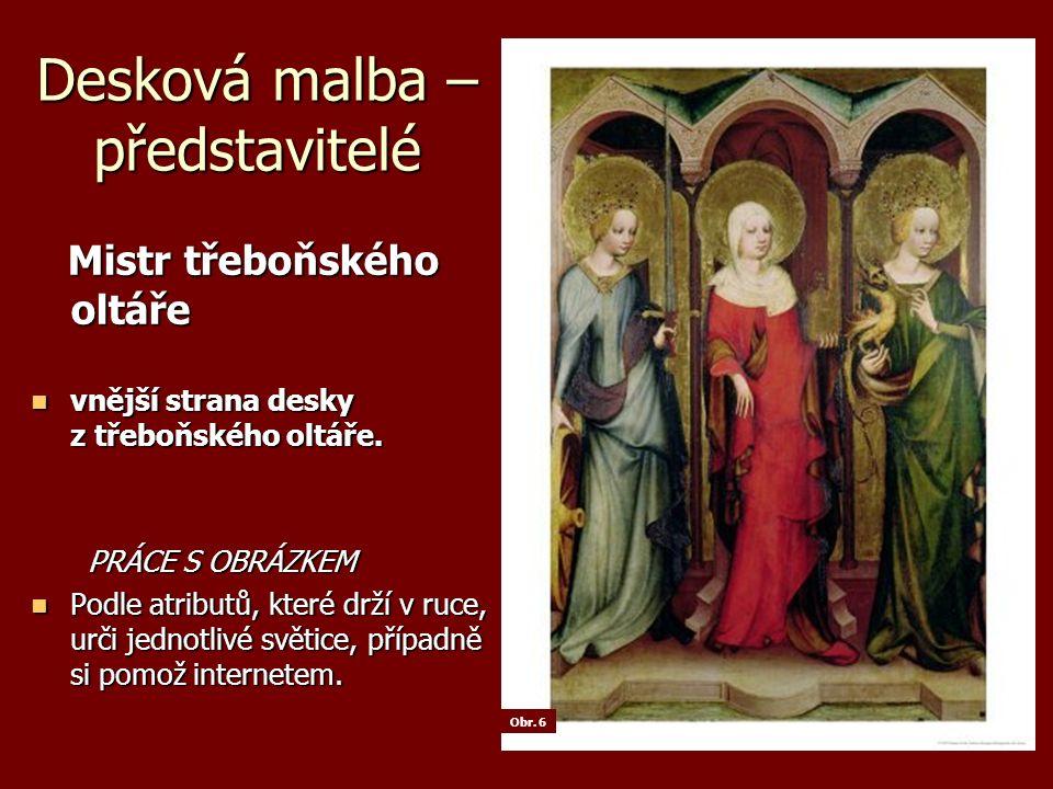 Desková malba – představitelé Mistr třeboňského oltáře Mistr třeboňského oltáře vnější strana desky z třeboňského oltáře.
