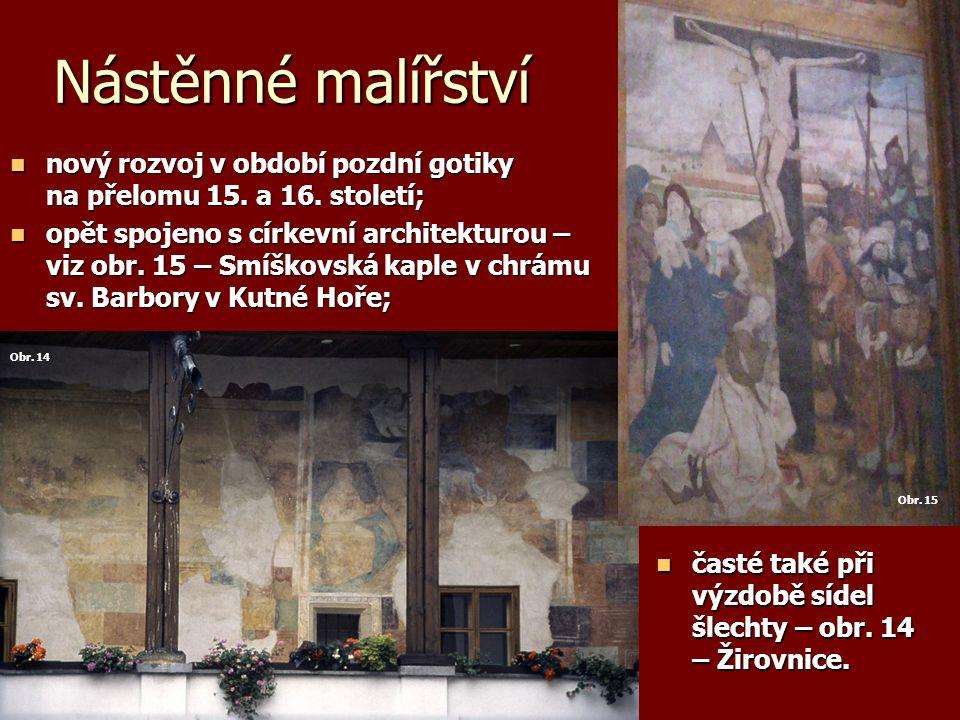 Nástěnné malířství časté také při výzdobě sídel šlechty – obr.