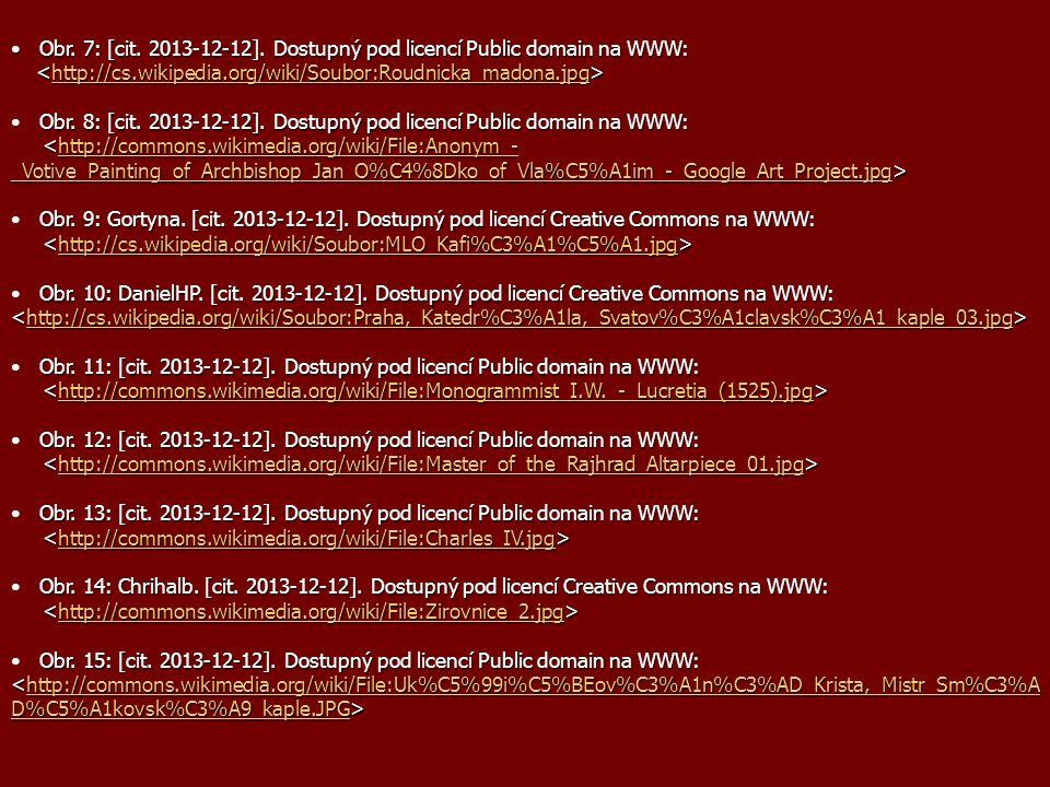 Obr. 7: [cit. 2013-12-12]. Dostupný pod licencí Public domain na WWW: Obr.