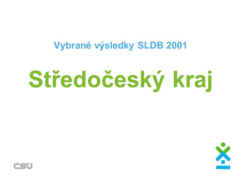 Vybrané výsledky SLDB 2001 Středočeský kraj