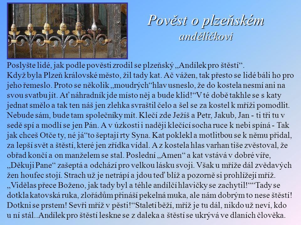Katedrála sv.Bartoloměje v Plzni V jedné lidové písničce se zpívá - plzeňská věž převyšuje kopce.
