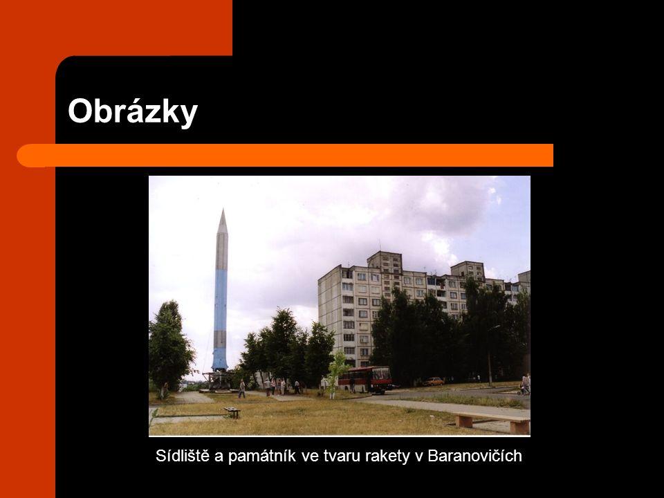 Obrázky Sídliště a památník ve tvaru rakety v Baranovičích