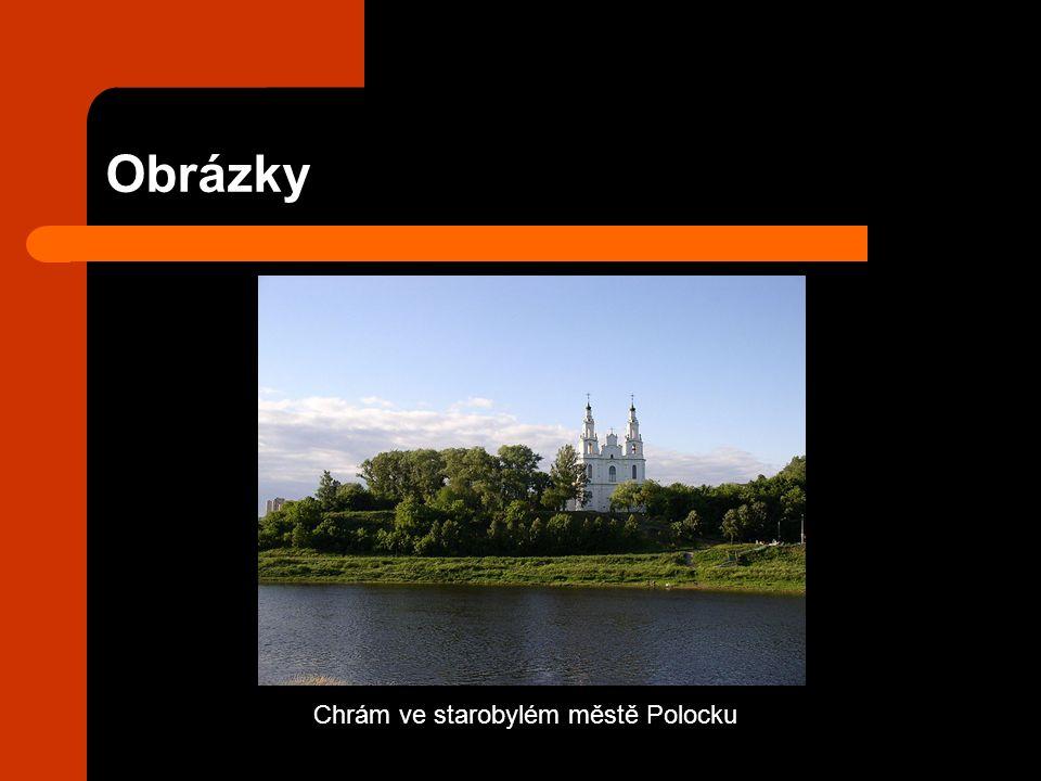 Obrázky Chrám ve starobylém městě Polocku