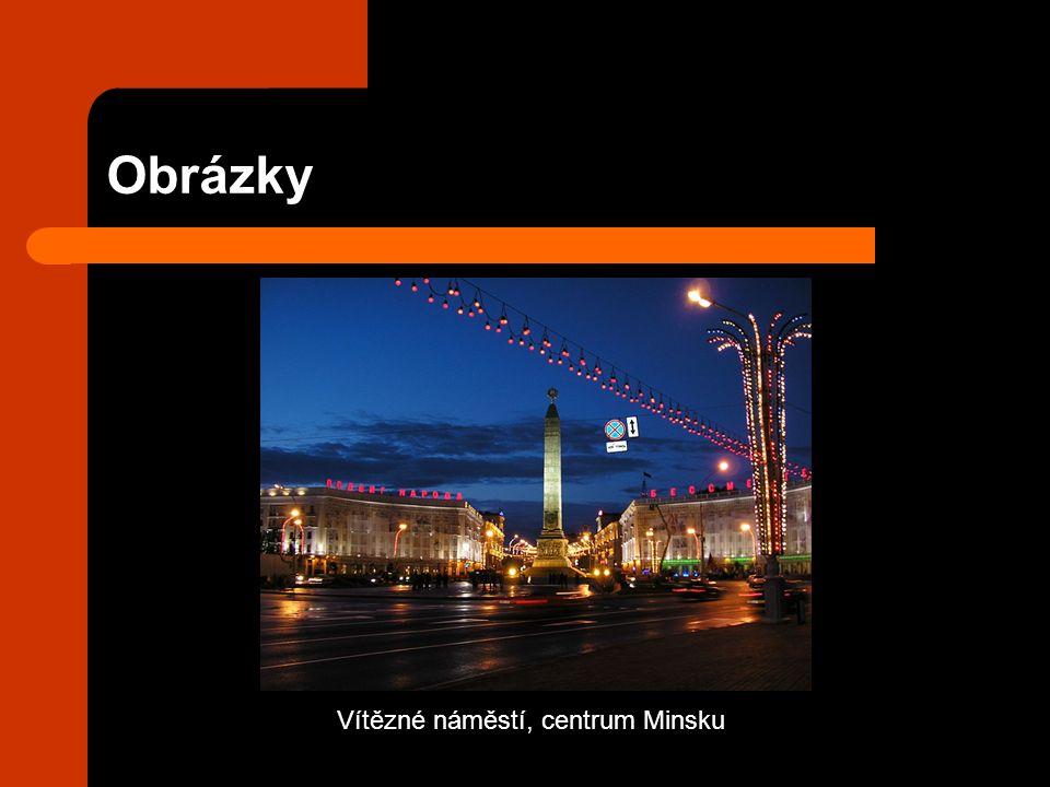 Obrázky Vítězné náměstí, centrum Minsku
