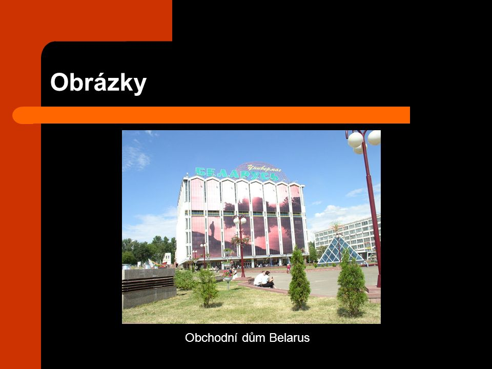 Obrázky Obchodní dům Belarus