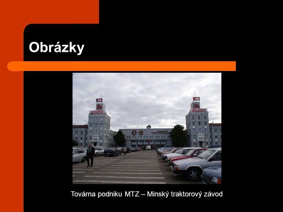 Obrázky Továrna podniku MTZ – Minský traktorový závod
