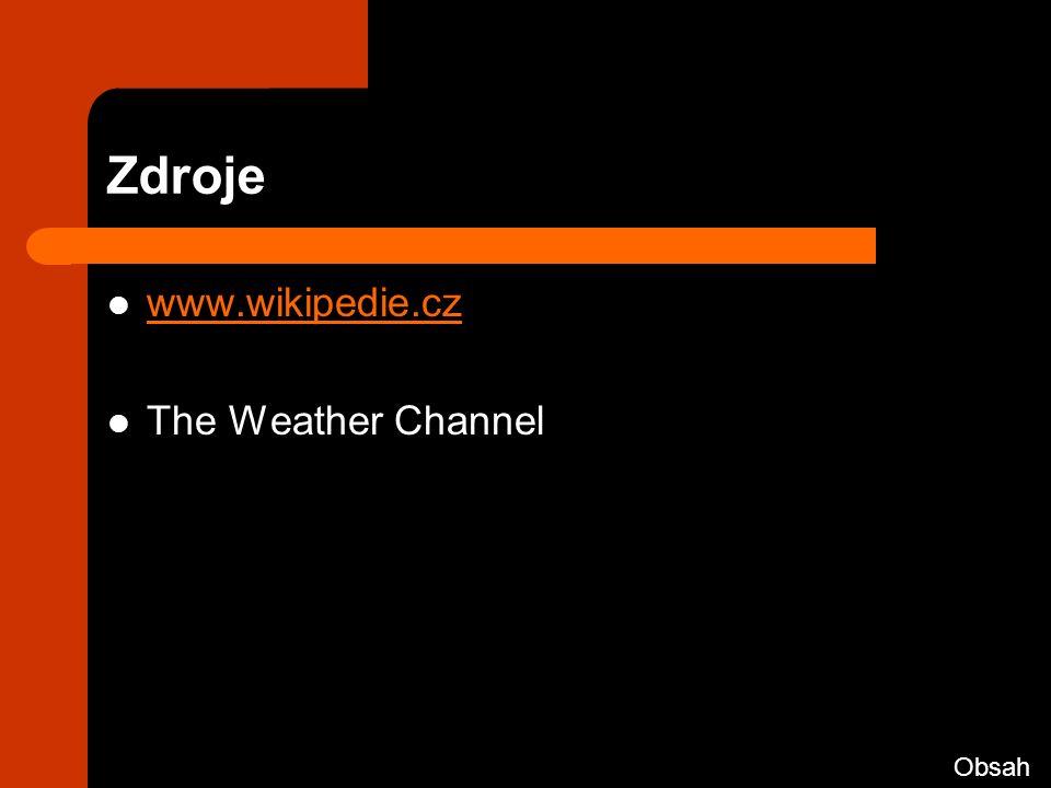 Zdroje www.wikipedie.cz The Weather Channel Obsah