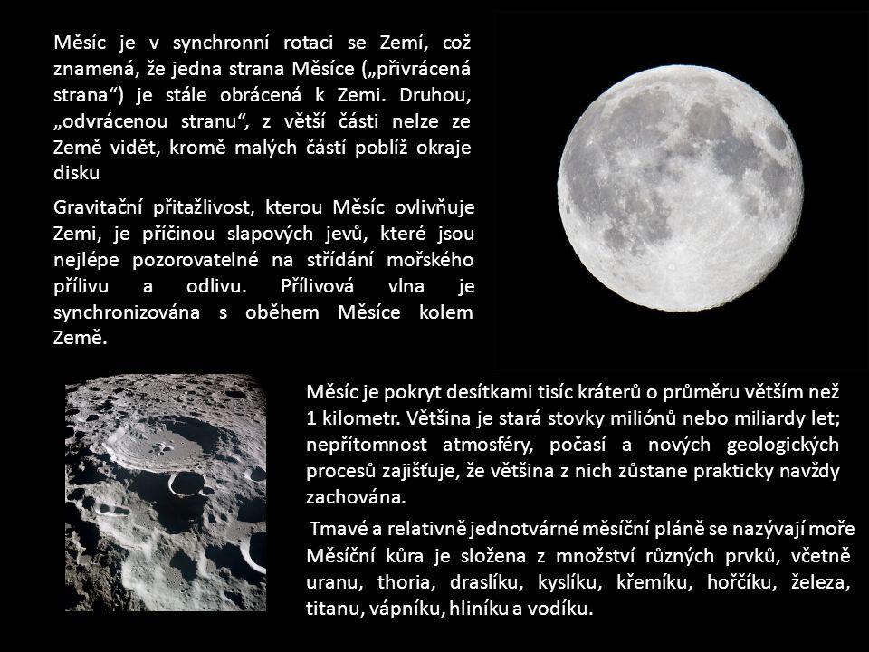 Měsíc je pokryt desítkami tisíc kráterů o průměru větším než 1 kilometr.
