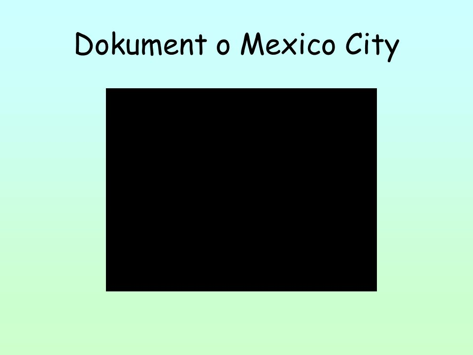 Dokument o Mexico City