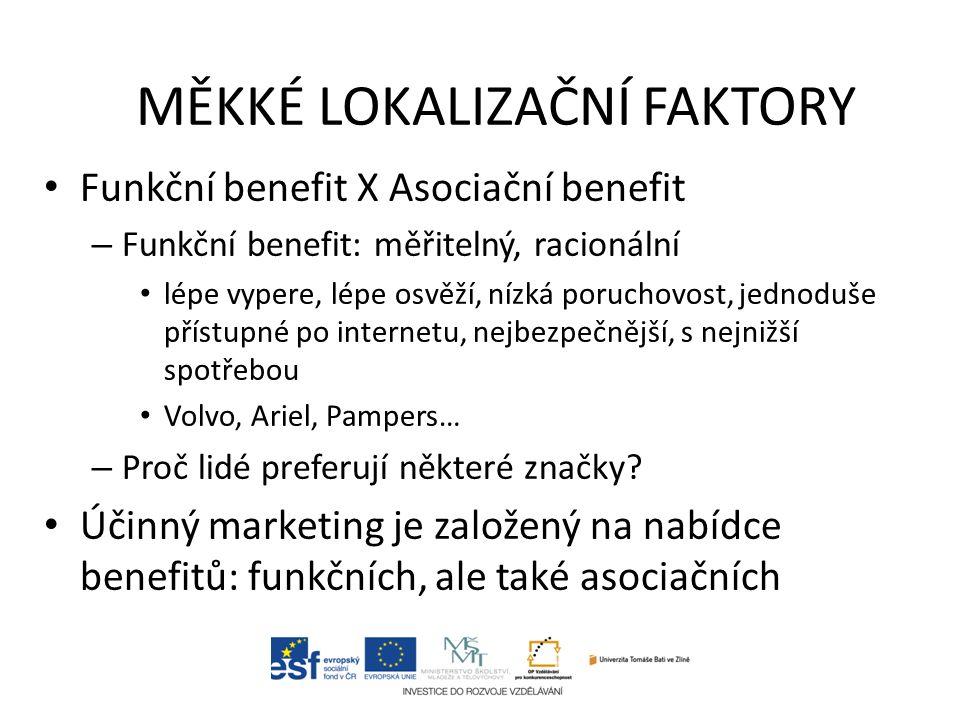 Funkční benefit X Asociační benefit – Funkční benefit: měřitelný, racionální lépe vypere, lépe osvěží, nízká poruchovost, jednoduše přístupné po inter